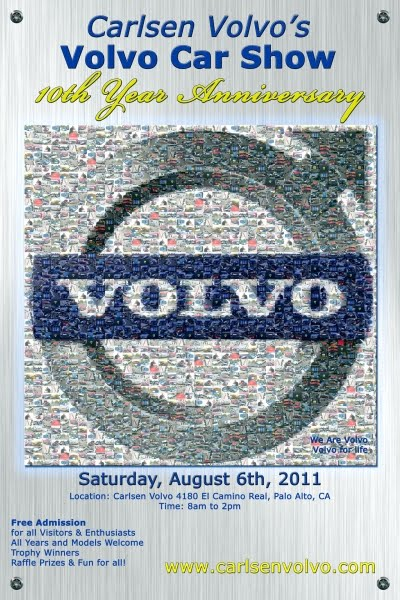 August 6, 2011: 10th Annual Carlsen Volvo Car Show, Palo Alto, CA with GGVCOA Carlsen2011POSTER-400w